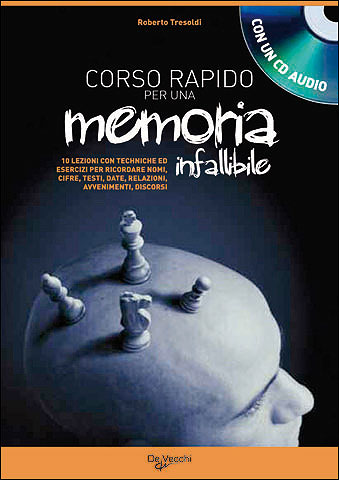 Corso rapido per una memoria infallibile + CD
