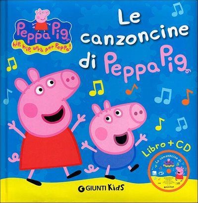 Le canzoncine di Peppa Pig + CD