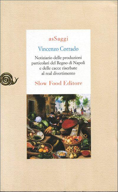 Notiziario delle produzioni particolari del Regno di Napoli e delle cacce riserbate al real divertimento