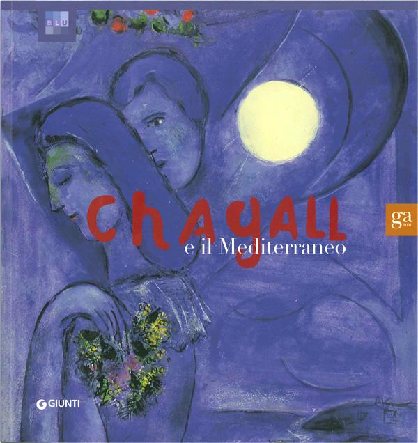 Chagall e il Mediterraneo