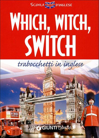 Which, witch, switch