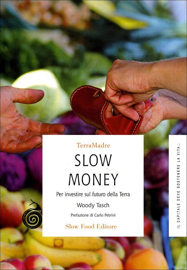 Slow Money
