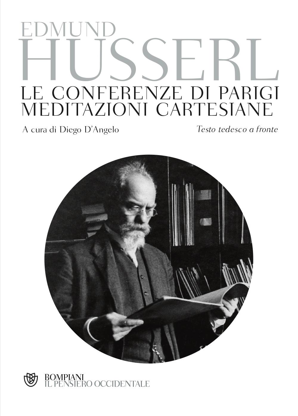 Le conferenze di Parigi. Meditazioni cartesiane