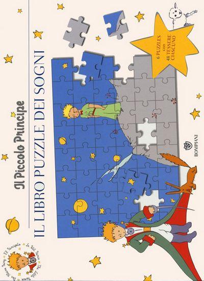 Il Piccolo Principe. Il libro puzzle dei sogni