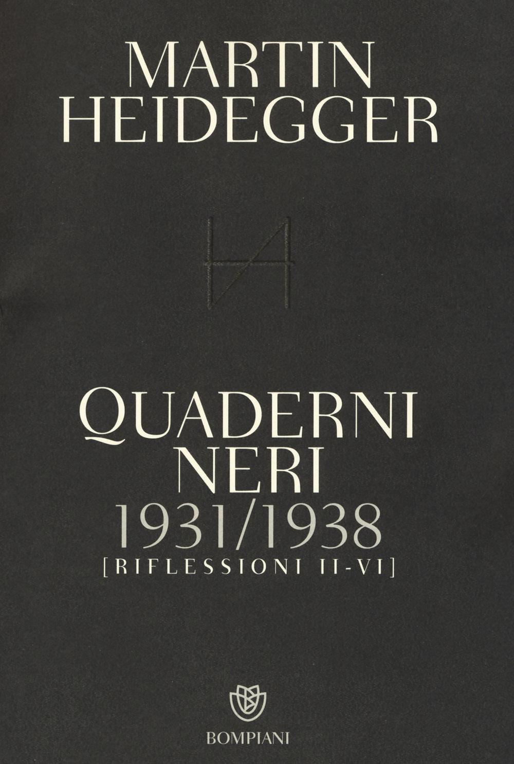Quaderni neri 1931-1938. Riflessioni II-VI