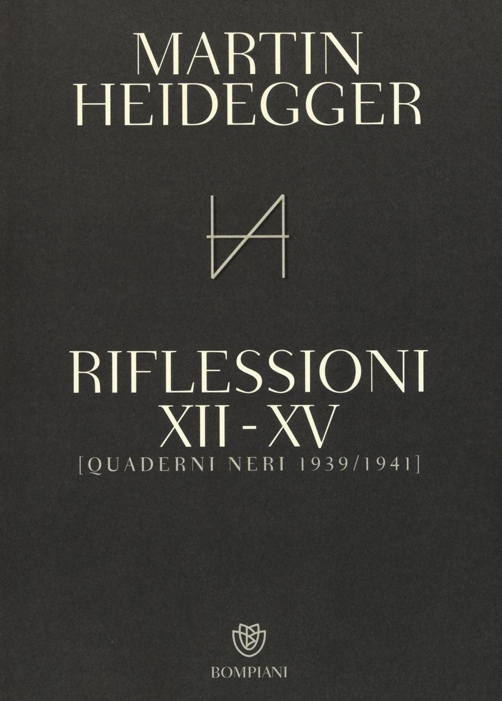 Quaderni neri 1939-1941. Riflessioni XII-XV