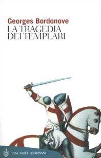La tragedia dei Templari
