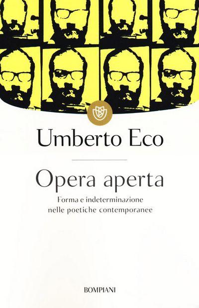 Opera aperta. Forma e indeterminazione nelle poetiche contemporanee