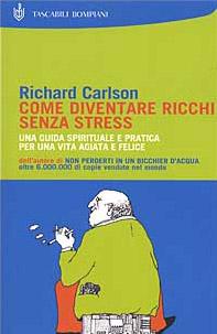 Come diventare ricchi senza stress