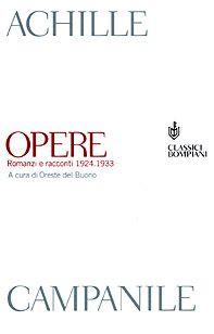 Opere. Romanzi e racconti 1924-1933