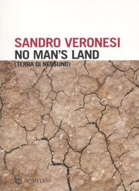 No man's land. Terra di nessuno