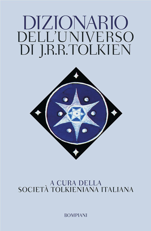 Dizionario dell'universo di J.R.R.Tolkien