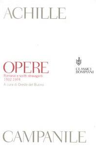 Opere. Romanzi e scritti stravaganti 1932-1974