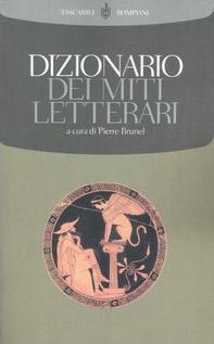 Dizionario dei miti letterari