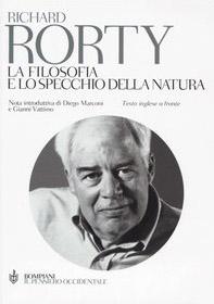 La filosofia e lo specchio della natura. Testo inglese a fronte