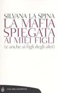 La mafia spiegata ai miei figli (e anche ai figli degli altri)