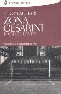 Zona Cesarini. Il calcio, la vita