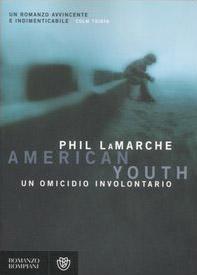 American youth. Un omicidio involontario