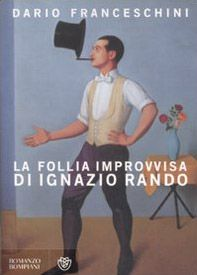 La follia improvvisa di Ignazio Rando