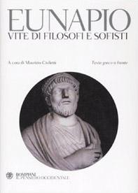 Vite di filosofi e sofisti. Testo greco a fronte