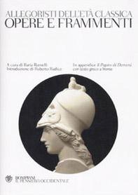 Allegoristi dell'età classica. Opere e frammenti