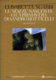 Le nozze nascoste o La Primavera di Sandro Botticelli