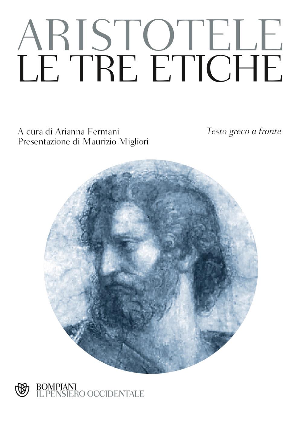 Le tre etiche. E il trattato Sulle virtù e sui vizi