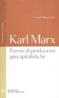 Forme di produzione precapitalistiche. Testo tedesco a fronte