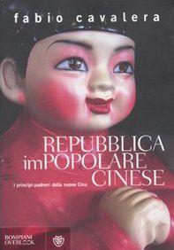Repubblica impopolare cinese. I principi-padroni della nuova Cina