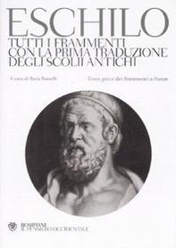 Tutti i frammenti con la prima traduzione degli scolii antichi. Testo greco a fronte