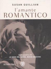 L' amante romantico. La gioia del sesso