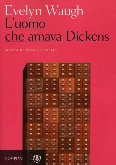L' uomo che amava Dickens e altri racconti