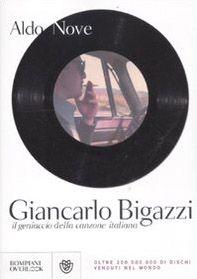 Giancarlo Bigazzi, il geniaccio della canzone italiana
