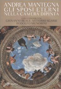 Andrea Mantegna. Gli sposi eterni nella Camera dipinta