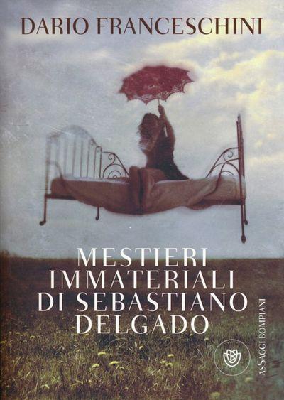 Mestieri immateriali di Sebastiano Delgado