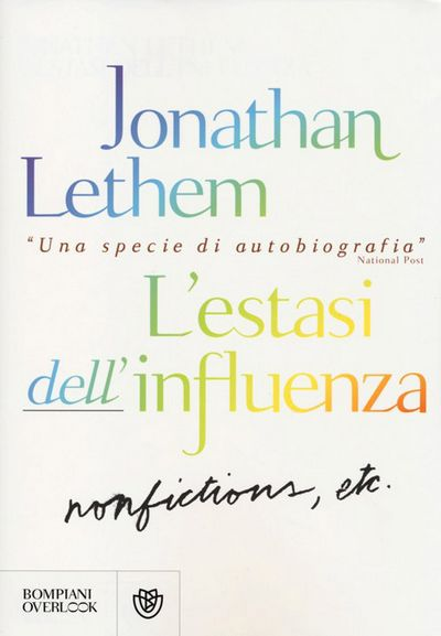 L' estasi dell'influenza. Non-fiction, etc.
