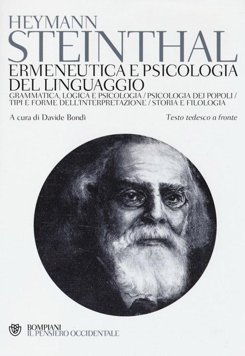 Ermeneutica e psicologia del linguaggio. Testo tedesco a fronte