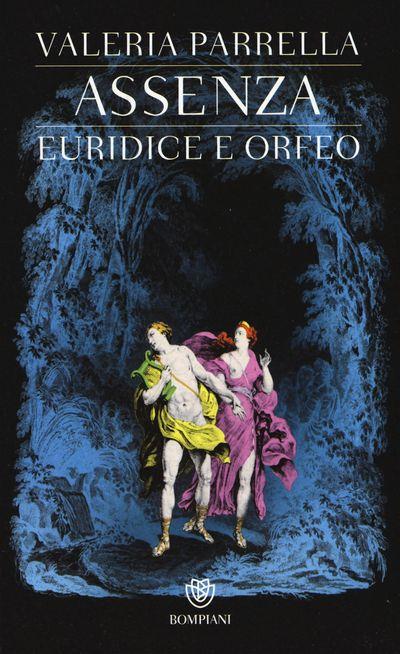 Assenza. Euridice e Orfeo