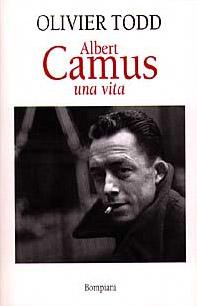 Albert Camus. Una vita