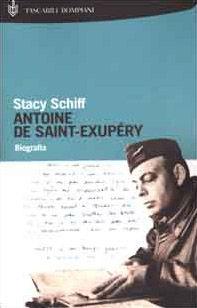 Antoine de Saint-Exupéry. Biografia