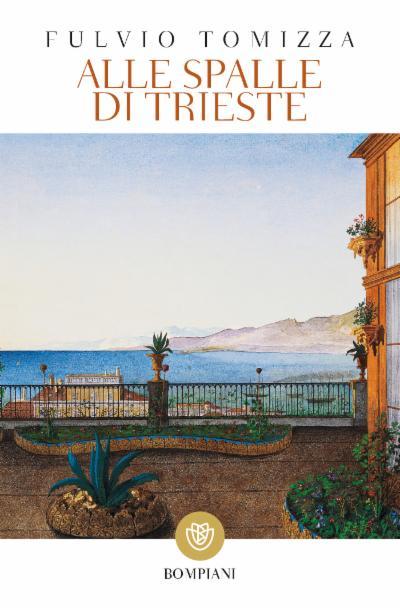Alle spalle di Trieste