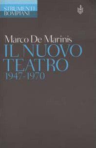 Il nuovo teatro 1947-1970
