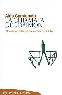 La chiamata del Daimon. Gli orizzonti della verità e dell'amore in Kafka