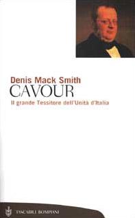 Cavour. Il grande Tessitore dell'Unità d'Italia