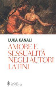 Amore e sessualità negli autori latini