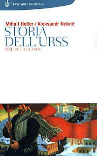 Storia dell'Urss. Dal 1917 a Eltsin