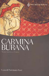 Carmina Burana. Testo latino a fronte