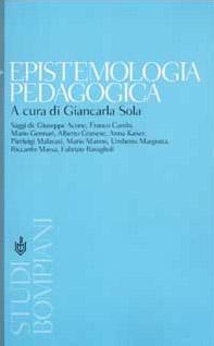Epistemologia pedagogica. Il dibattito contemporaneo in Italia