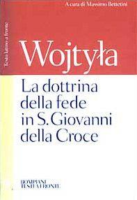La dottrina della fede in S. Giovanni della Croce. Testo latino a fronte