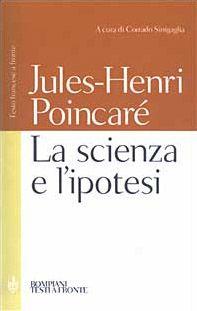 La scienza e l'ipotesi. Testo francese a fronte